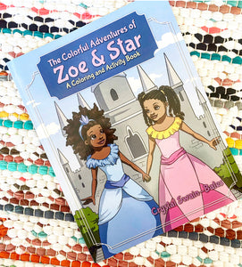 The Colorful Adventures of Zoe & Star: An Activity and Coloring Book | Crystal Swain-Bates
