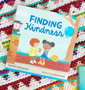 Finding Kindness | Deborah Underwood