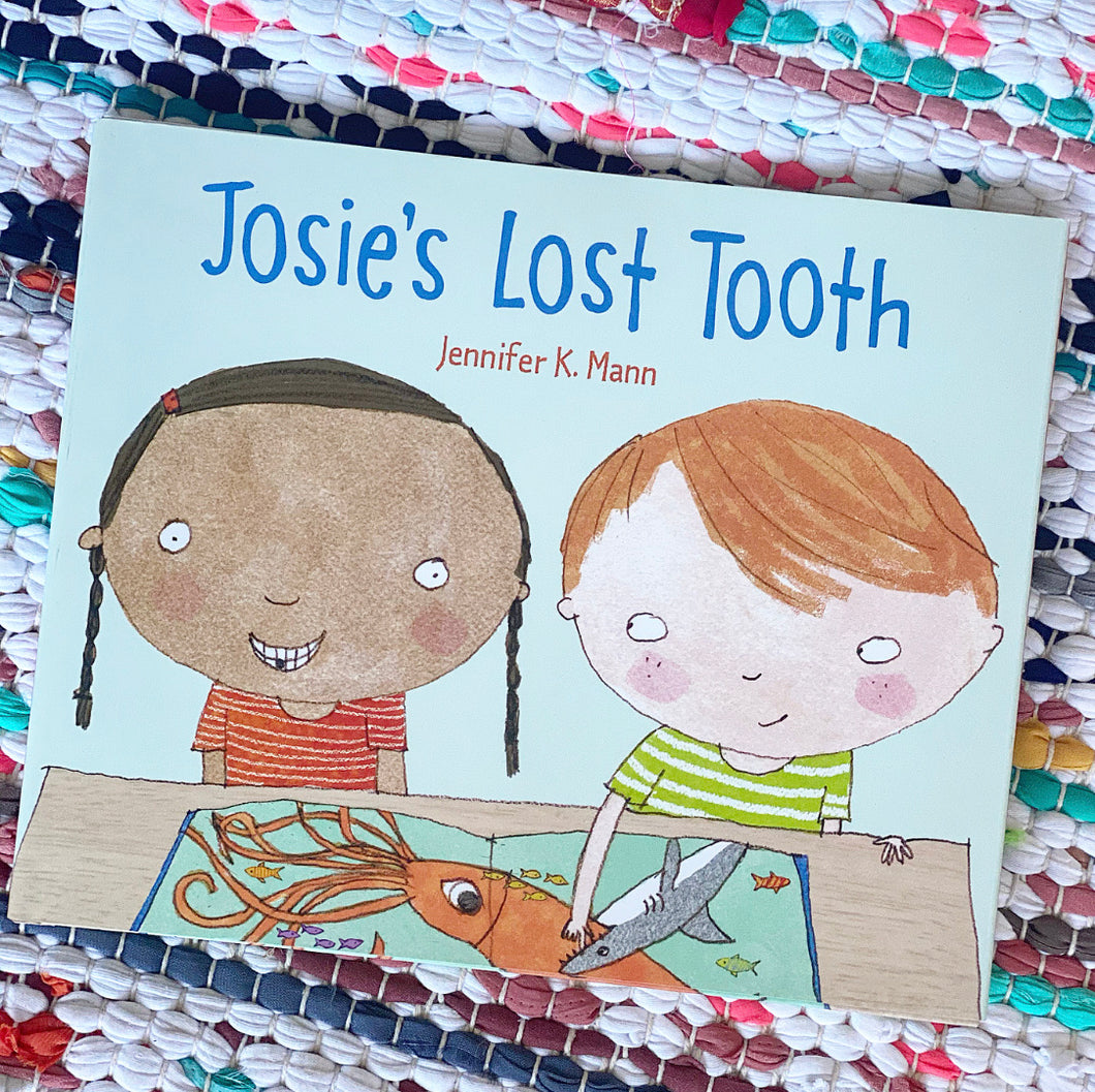 Josie's Lost Tooth | Jennifer K. Mann