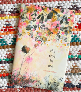The Tree in Me | Corinna Luyken