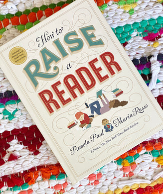 How to Raise A Reader | Raul, Russo