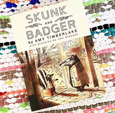 Skunk and Badger | Amy Timberlake