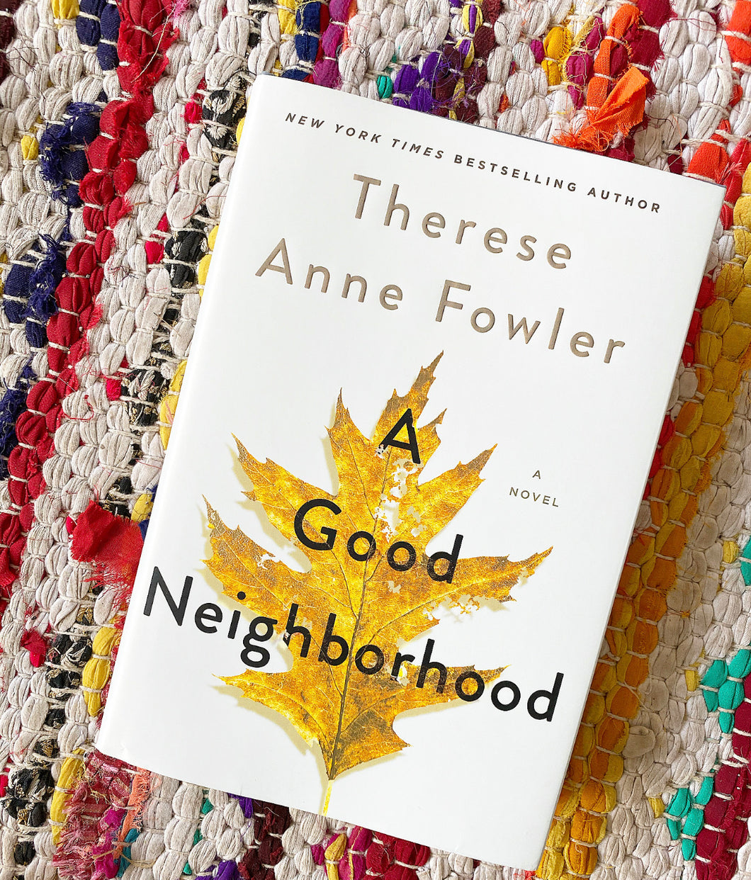 A Good Neighborhood | Therese Anne Fowler
