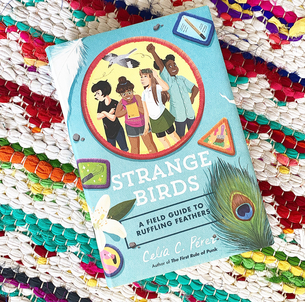 Strange Birds: A Field Guide to Ruffling Feathers |  Celia C. Pérez