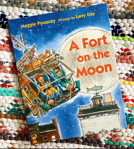 A Fort on the Moon | Maggie Pouncey