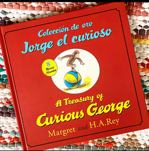 Coleccion de Oro Jorge El Curioso/A Treasury of Curious George (Bilingual Edition) | H. A. Rey