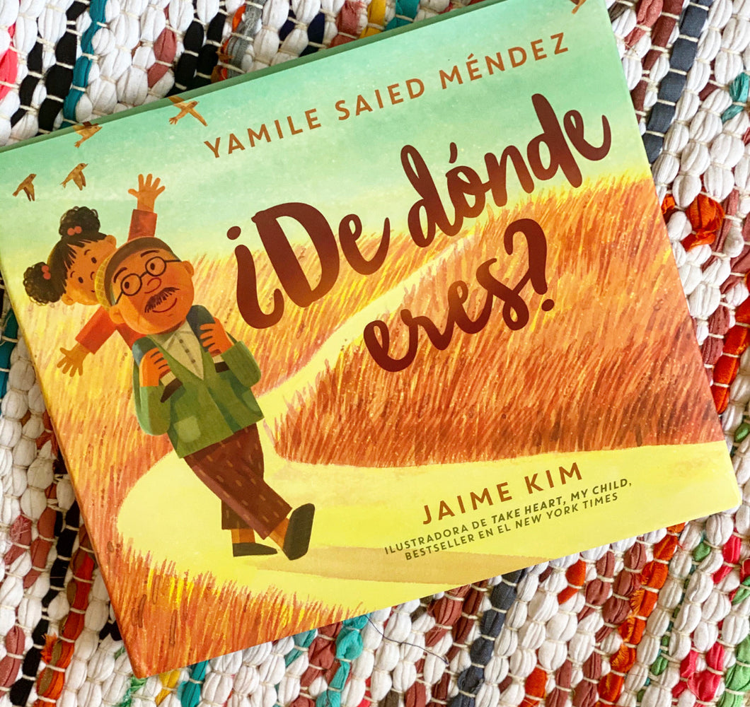 ¿De Dónde Eres? (Where Are You From?) SPANISH EDITION | Yamile Saied Méndez