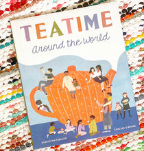 Teatime Around the World | Denyse Waissbluth