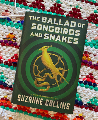 The Ballad Of Songbirds And Snakes Novel by Suzanne Collins