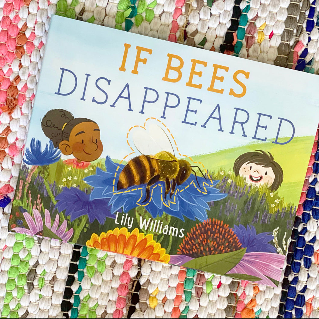 If Bees Disappeared | Lily Williams