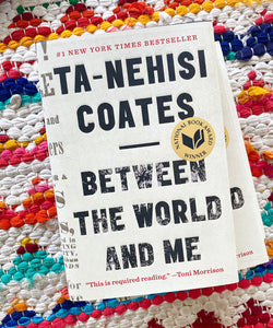 Between the World and Me | Coates
