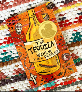 The Tequila Worm | Viola Canales