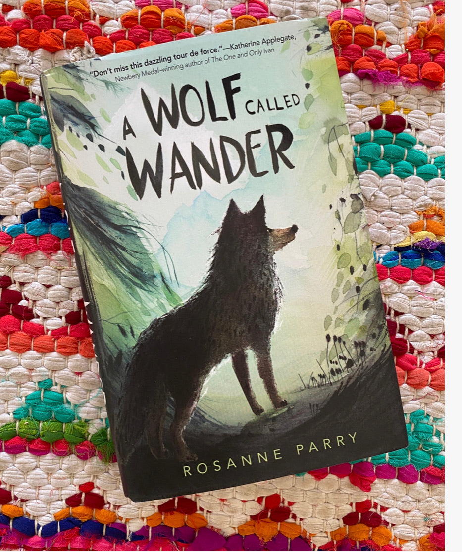 Wolf Called Wander | Roseanne Parry