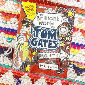 The Brilliant World of Tom Gates | L Pichon