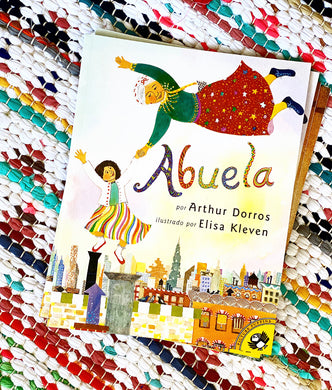 Abuela (Spanish Language) | Arthur Dorros