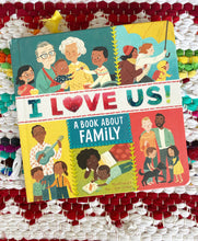 I Love Us: A Book About Family | Luisa Uribe