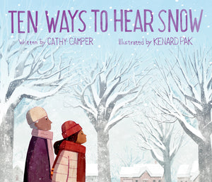 Ten Ways to Hear Snow | Cathy Camper