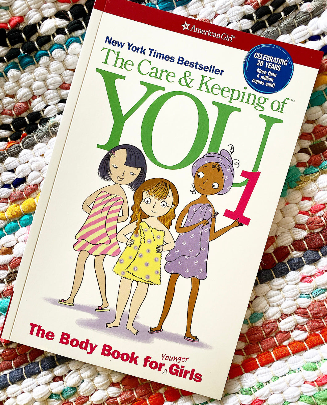 The Care and Keeping of You: The Body Book for Younger Girls Book | Valorie Schaefer
