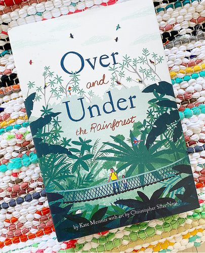 Over and Under the Rainforest Book | Kate Messner