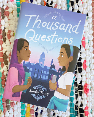 A Thousand Questions | Saadia Faruqi