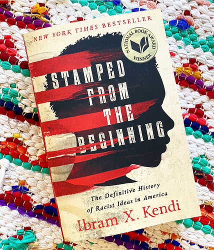 Stamped from the Beginning Book  | Ibram X. Kendi