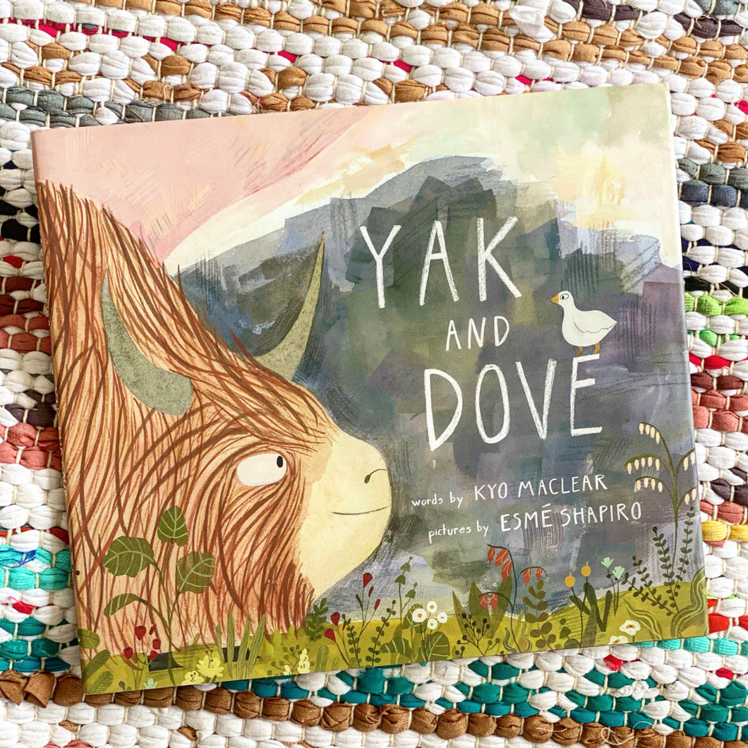 Yak and Dove | Kyo Maclear, Esmé Shapiro
