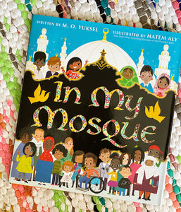 In My Mosque | M. O. Yuksel