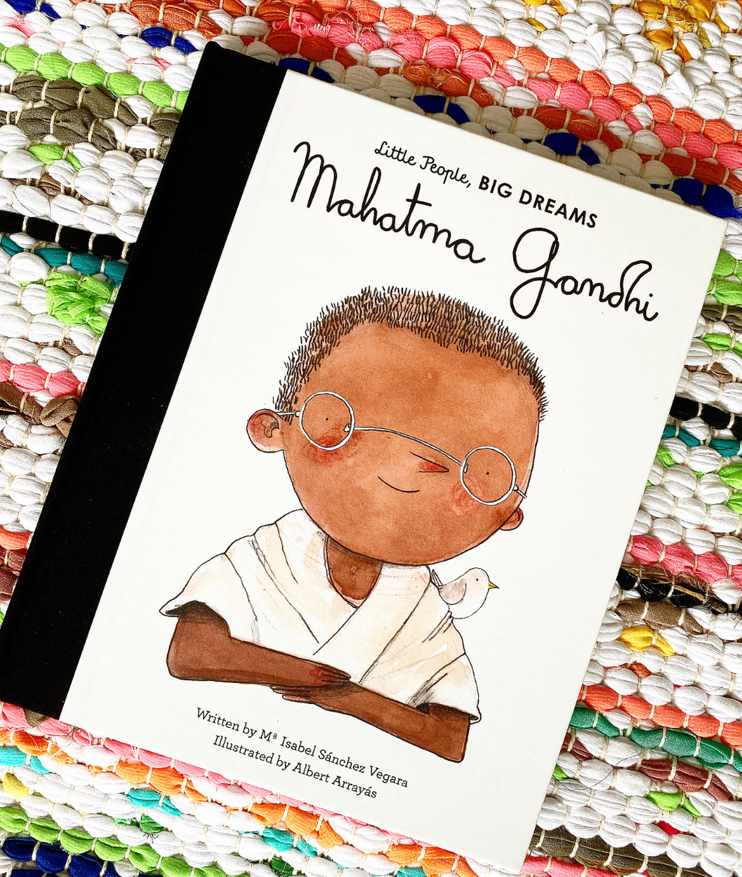 Little People, Big Dreams: Mahatma Gandhi | Ma Isabel Sanchez Vergara