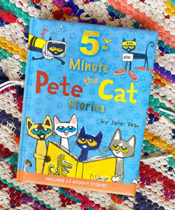 Pete the Cat: 5-Minute Pete the Cat Stories | James Dean