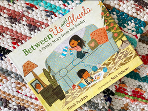 Between Us and Abuela: A Family Story from the Border | Mitali Perkins