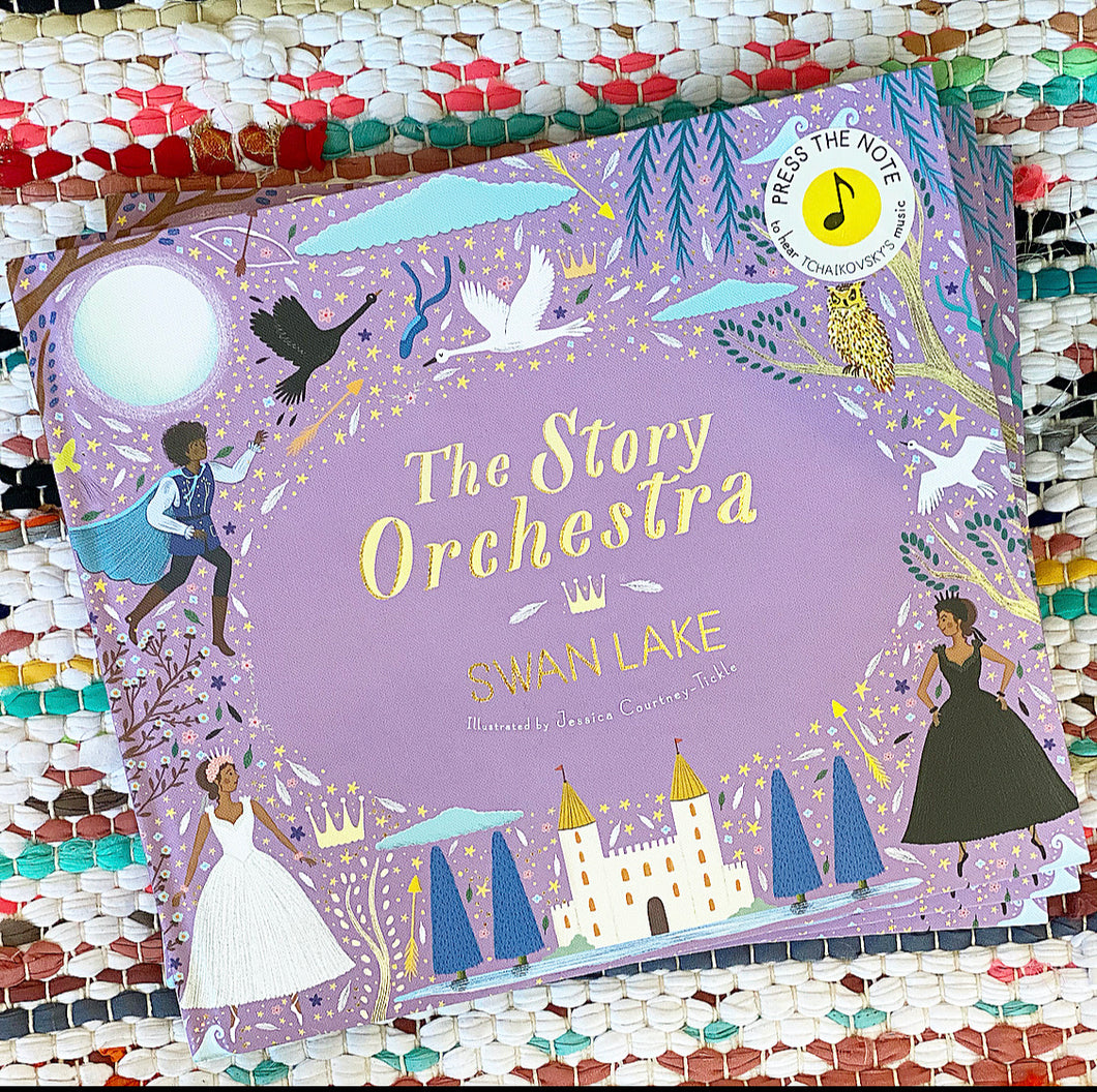 The Story Orchestra: Swan Lake: Press the Note to Hear Tchaikovsky's Music | Katy Flint