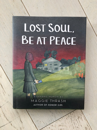 Lost Soul Be At Peace | Maggie Thrash