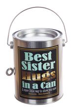 Hugs in a Can Best Sister Hugs Hug in a Can Hugs in a Can