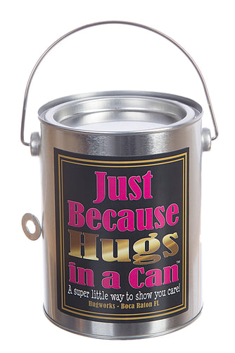 Just because Hugs in a Can, send a gift Just Because, Hugs in a Can.