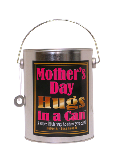 Mother's Day Hugs In a Can