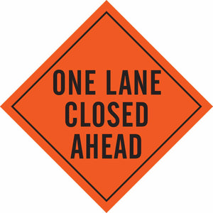 """One Lane Closed"" Sign"
