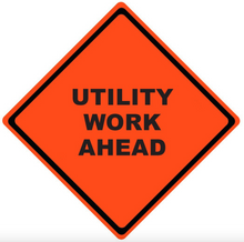 "Load image into Gallery viewer, Mesh Sign ""Utility Work Ahead"", 48"" X 48"" (Sign Only)"