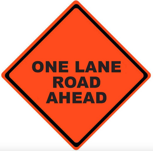 "Mesh Sign ""One Lane Road Ahead"", 48"" X 48"" (Sign Only)"