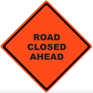 "Mesh Sign ""Road Closed"", 48"" X 48"" (Sign Only)"