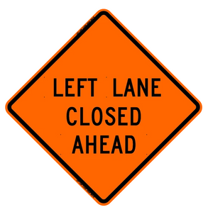 "Mesh Sign ""Left Lane Closed"", 48"" X 48"" (Sign Only)"