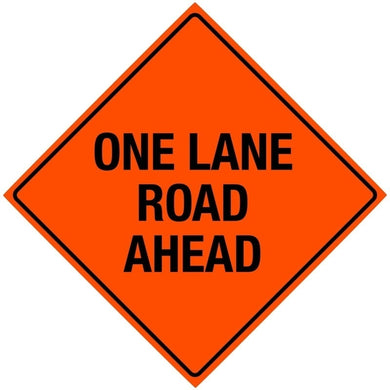Vinyl Reflective Sign with Ribs, One Lane Ahead, 48