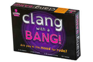 Clang with a Bang - Are you in the Mood for Rude?