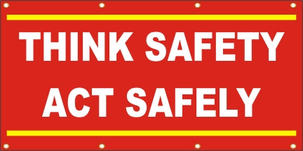 Think Safety - Act Safely - SBS167