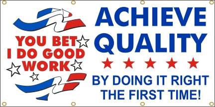Achieve Quality  - Do It Right The First Time  - SBS171