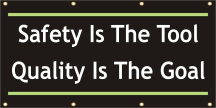 Safety Is the Tool - Quality Is The Goal - SBS178