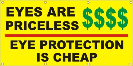 Eyes Are Priceless, Eye Protection Is Cheap - SBS185