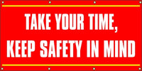 Take Your Time, Keep Safety in Mind - SBS205