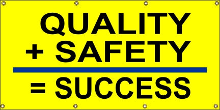 Quality + Safety = Success - SBS206