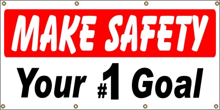 Make Safety Your #1 Goal - SBS209