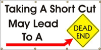 Taking a Short Cut May lead to a Dead End - SBS221